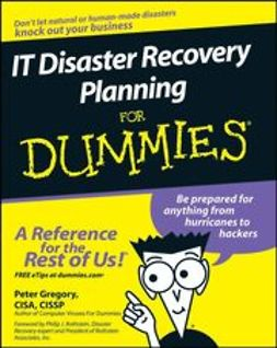 Gregory, Peter - IT Disaster Recovery Planning For Dummies, ebook