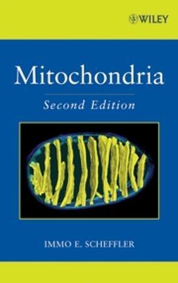 Scheffler, Immo E. - Mitochondria, ebook