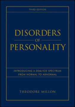 Millon, Theodore - Disorders of Personality: Introducing a DSM / ICD Spectrum from Normal to Abnormal, ebook