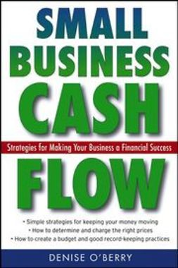 O'Berry, Denise - Small Business Cash Flow: Strategies for Making Your Business a Financial Success, ebook