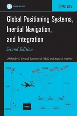 Andrews, Angus P. - Global Positioning Systems, Inertial Navigation, and Integration, e-kirja