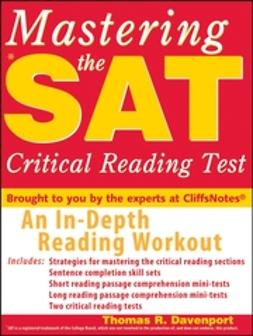 Davenport, Thomas R. - Mastering the SAT Critical Reading Test, ebook