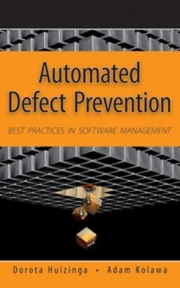 Huizinga, Dorota - Automated Defect Prevention: Best Practices in Software Management, ebook