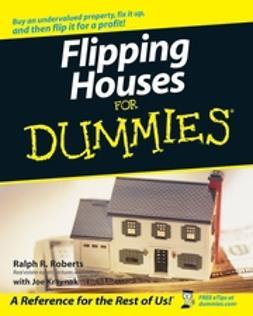 Kraynak, Joe - Flipping Houses For Dummies, e-bok