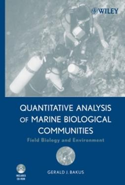 Bakus, Gerald J. - Quantitative Analysis of Marine Biological Communities: Field Biology and Environment, ebook