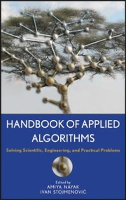 Nayak, Amiya - Handbook of Applied Algorithms: Solving Scientific, Engineering, and Practical Problems, ebook