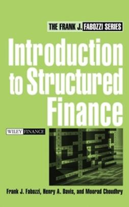 Choudhry, Moorad - Introduction to Structured Finance, ebook