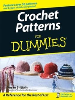 Brittain, Susan - Crochet Patterns For Dummies, e-bok