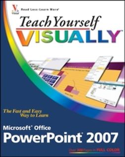 Bucki, Lisa A. - Teach Yourself VISUALLY Microsoft Office PowerPoint 2007, ebook