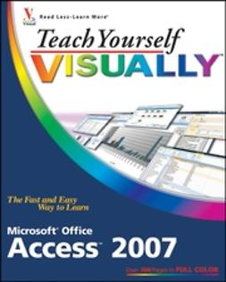 Wempen, Faithe - Teach Yourself VISUALLY Microsoft Office Access 2007, ebook