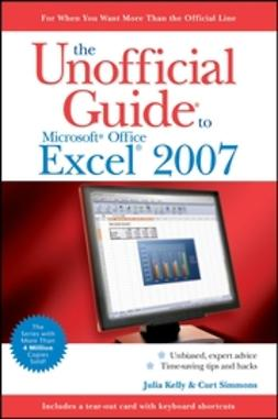 Kelly, Julia - The Unofficial Guide to Microsoft Office Excel 2007, ebook