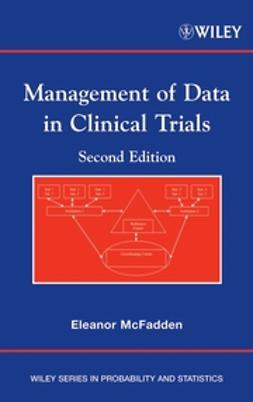 McFadden, Eleanor - Management of Data in Clinical Trials, ebook