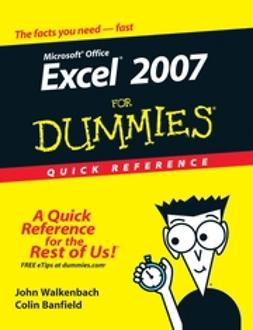 Banfield, Colin - Excel 2007 For Dummies Quick Reference, e-kirja