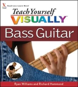 Hammond, Richard - Teach Yourself VISUALLY Bass Guitar, e-bok