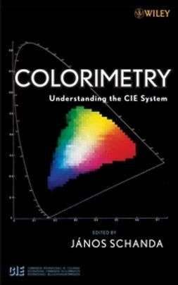 Schanda, Janos - Colorimetry: Understanding the CIE System, ebook