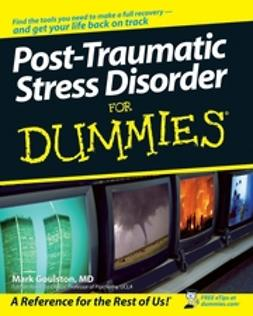 Goulston, Mark - Post-Traumatic Stress Disorder For Dummies, ebook