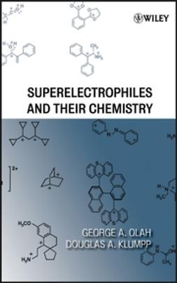 Klumpp, Douglas A. - Superelectrophiles and Their Chemistry, ebook
