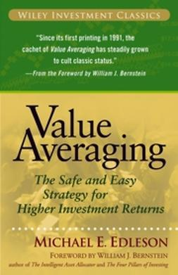 Bernstein, William J. - Value Averaging: The Safe and Easy Strategy for Higher Investment Returns, ebook
