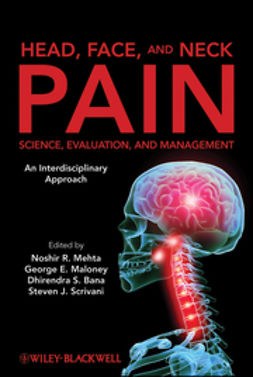 Mehta, Noshir - Head, Face, and Neck Pain Science, Evaluation, and Management: An Interdisciplinary Approach, ebook