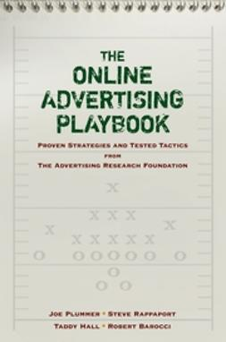 Plummer, Joe - The Online Advertising Playbook: Proven Strategies and Tested Tactics from the Advertising Research Foundation, ebook