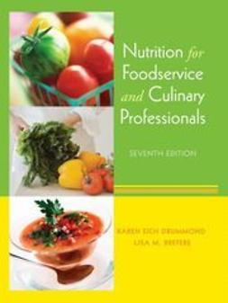 Drummond, Karen E. - Nutrition for Foodservice and Culinary Professionals, e-kirja