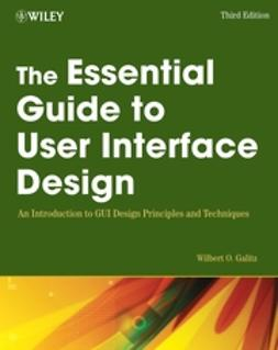 Galitz, Wilbert O. - The Essential Guide to User Interface Design: An Introduction to GUI Design Principles and Techniques, ebook