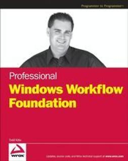 Kitta, Todd - Professional Windows Workflow Foundation, ebook
