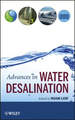 Lior, Noam - Advances in Water Desalination, ebook