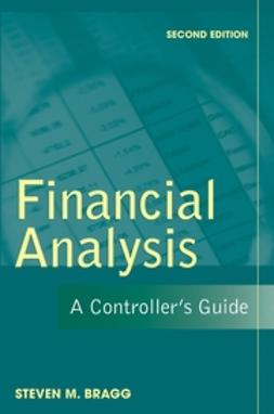 Bragg, Steven M. - Financial Analysis: A Controller's Guide, e-bok