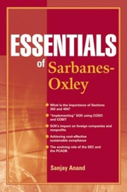 Anand, Sanjay - Essentials of Sarbanes-Oxley, ebook