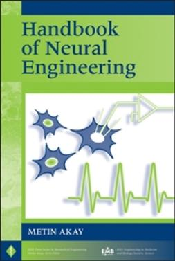 Akay, Metin - Handbook of Neural Engineering, ebook