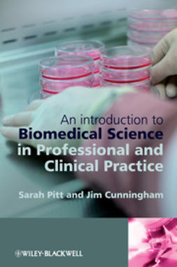 Cunningham, Jim - An Introduction to Biomedical Science in Professional and Clinical Practice, e-kirja