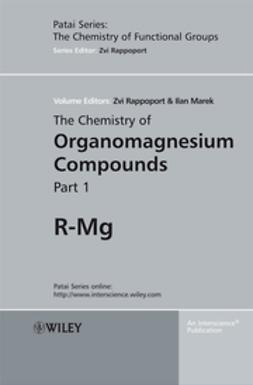 Marek, Ilan - The Chemistry of Organomagnesium Compounds, ebook