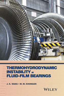 Khonsari, M. M. - Thermohydrodynamic Instability in Fluid-Film Bearings, ebook