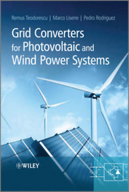 Teodorescu, Remus - Grid Converters for Photovoltaic and Wind Power Systems, ebook
