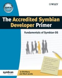 Jacobs, Mark - The Accredited Symbian Developer Primer: Fundamentals of Symbian OS, e-kirja