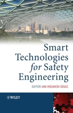 Holnicki-Szulc, Jan - Smart Technologies for Safety Engineering, ebook