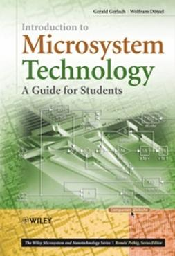 Dotzel, Wolfram - Introduction to Microsystem Technology: A Guide  for Students, ebook
