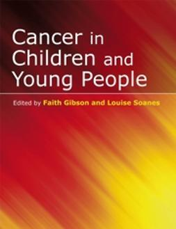 Gibson, Faith - Cancer in Children and Young People, ebook
