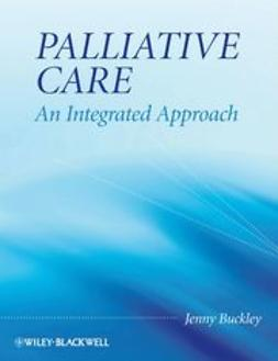Buckley, Jenny - Palliative Care: An Integrated Approach, ebook