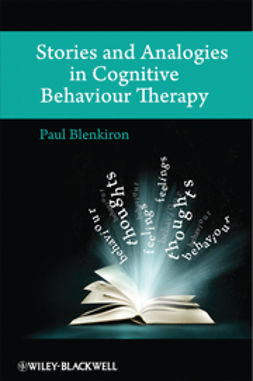 Blenkiron, Paul - Stories and Analogies in Cognitive Behaviour Therapy, ebook