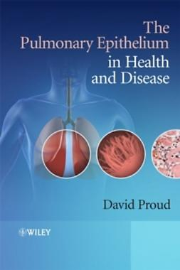 Proud, David - The Pulmonary Epithelium in Health and Disease, ebook