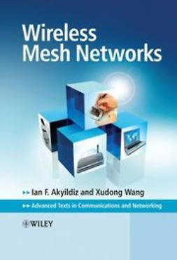 Akyildiz, Ian - Wireless Mesh Networks, ebook