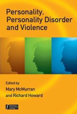 McMurran, Mary - Personality, Personality Disorder and Violence: An Evidence Based Approach, ebook