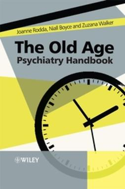 Boyce, Niall - The Old Age Psychiatry Handbook: A Practical Guide, ebook