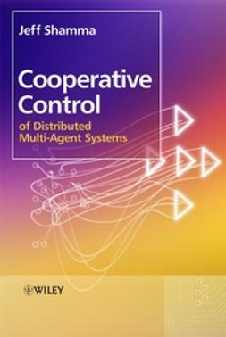 Shamma, Jeff - Cooperative Control of Distributed Multi-Agent Systems, e-kirja