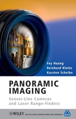 Huang, Fay - Panoramic Imaging: Sensor-Line Cameras and Laser Range-Finders, ebook
