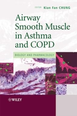 Chung, Kian Fan - Airway Smooth Muscle in Asthma and COPD: Biology and Pharmacology, ebook