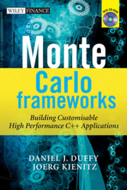 Duffy, Daniel J. - Monte Carlo Frameworks: Building Customisable High-performance C++ Applications, e-bok