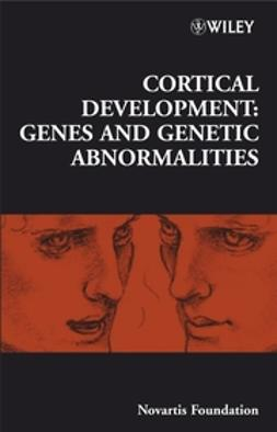 Foundation, Novartis - Cortical Development: Genes and Genetic Abnormalities, e-kirja